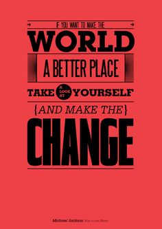 If you want to make the world a better place