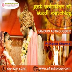 Get Solution Of Kundli Matching Please visit us- www.a1astrology.com