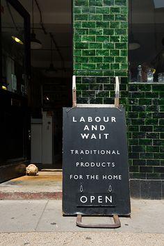 Photography: Bart Kiggen Labour and Wait, 85 Redchurch Street, London Environmental Graphics, Environmental Design, Sign Design, Tool Design, Café Bistro, Labour And Wait, Sidewalk Signs, Shop Facade, Le Shop