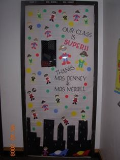 Our Class is Super Door idea (Teacher Appreciation Week)