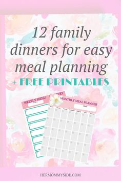 Meal planning made easy for a busy family with free organizing menu planners both monthly & weekly!