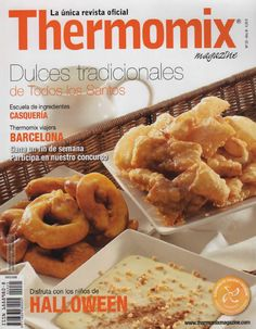 Revista thermomix nº25 dulces tradicionales de todos los santos Food N, Diy Food, Food And Drink, Best Cooker, Slow Cooker, Raspberry Pi Projects, Thermomix Desserts, Mexican Food Recipes, Ethnic Recipes
