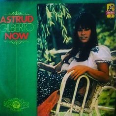 Astrud Gilberto: Now