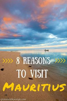 8 Reasons to Travel to Mauritius