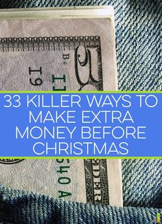 You can make extra money before Christmas in many ways. If you don't think you…