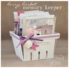 Create a memory keeper with the Stampin' Up! Berry Basket! - Krista Frattin