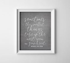 Buy One Get One Free - Art Print - 8X10 or 11X14 - Sometimes the smallest things - Winnie the Pooh quote - nursery - baby - Grey and white - Typography  ALWAYS BOGO! BUY ONE GET ONE FREE of your choice! - When you purchase any size physical art print (Sorry... INSTANT DOWNLOAD PRINTABLES are NOT part of the deal), you will receive one FREE art print of the same size or smaller (if purchasing an 11X14, you can request an 8X10). ********************HOW IT WORKS*********************  ►Each…