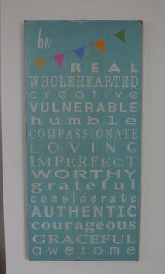 Be Real Be Wholehearted with Bunting Typography Word Art Sign - Motivational. $105.00, via Etsy.