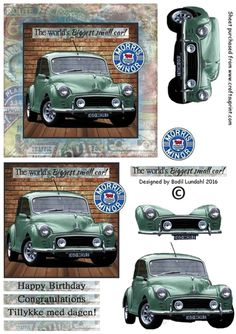 A very easy to make 3D card topper, but also a very cool card to the Morris Minor enthusiasts for any occasion at all :)
