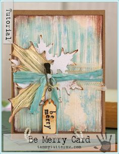 Tammy Tutterow Tutorial | Be Merry Card using Tim Holtz, Ranger, Sizzix and Stamper's Anonymous products; Dec 2014