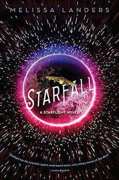 Starfall (a Starflight novel) by Melissa Landers
