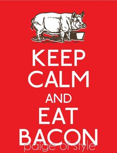 Bacon is Meat Candy Keep Calm Posters, Keep Calm Quotes, Keep Calm Images, Bacon Fest, Bacon Bacon, Bacon Funny, Keep Clam, Bacon Recipes, To My Daughter