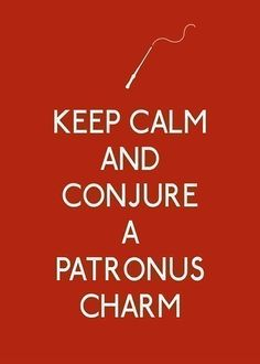 keep calm and conjure a patronus