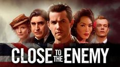 Close to the Enemy (BBC)
