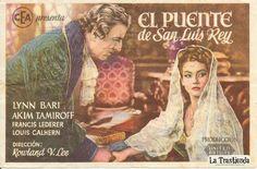 El Puente de San Luis Rey - Programa de Cine - Lynn Bari - Akim Tamiroff Louis Calhern, The Unit, Bari, Rey, Artist, Bridge, Movie Posters, Movies, Fictional Characters