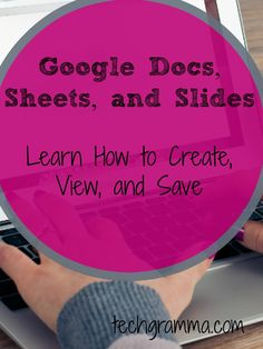 Follow these easy directions to learn more about how to create, view, and save in Google Docs, Google Slides, and Google Sheets.