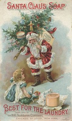 """American School -- """"'Best for the Laundry', advertisement for Fairbank's Santa Claus Soap, c.1880 """" -- For the laundry room at Christmas"""