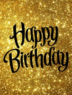 Golden Happy Birthday Card: Do you know a fabulous person who is celebrating a birthday soon? This bright, sparkling Happy Birthday card is the perfect way to send your birthday wishes! The glittering gold background and swirled font will show your loved Birthday Pictures, Birthday Cards, Birthday Reminder, Birthday Cards For Him, Happy Birthday, Birthday Images, Birthday Wishes Messages, Birthday Humor, Happy Birthday Cards