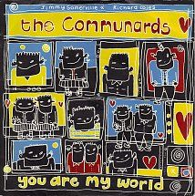 45cat - The Communards - You Are My World ('87) / Judgement Day - London - UK - LON 123