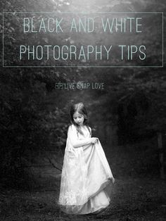 Some useful tips here about which images look GREAT in black and white, and which don't!