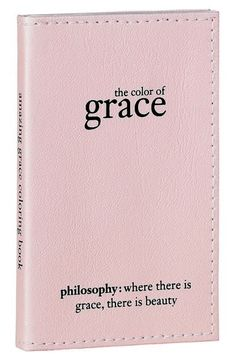 Philosophy Color of Grace Coloring Book - Nifty Packaging Proverbs Woman, Pale Pink, Coral Blush, Pink Day, Isnt She Lovely, I Believe In Pink, Let Your Hair Down, Beauty Book, Tears Of Joy