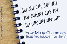 Here's a question you'd think would have no solid answer: How many characters should your story have?