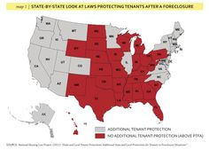 Many states have laws that protect tenants during the foreclosure of their rental units above and beyond what the Protecting Tenants at Foreclosure Act provides.