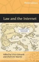 Law and the Internet / edited by Lilian Edwards and Charlotte Waelde.