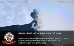 Brasil Game Show 2016: Back To Home - Ainda que em início de desenvolvimento, Back To Home é uma ideia interessante sobre a descoberta de ambientes por uma garota cega. #BGS #BGS2016 #BackToHome #MachineBear