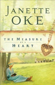 The Measure of a Heart. Sixth book in The Women of the West series by Janette Oke. Any book in this series can be ready in any order, however.