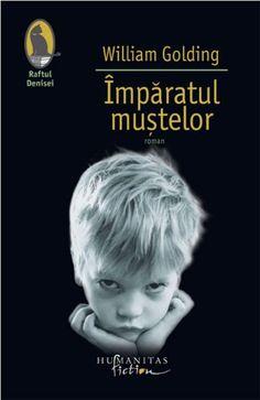 Imparatul mustelor. Ed. a IV-a de William Golding editie 2013