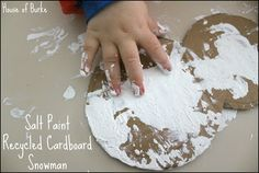 House of Burke: Salt Paint Recycled Cardboard Snowman Winter Activities For Toddlers, Preschool Winter, Winter Kids, Winter Art, Winter Theme, Preschool Ideas, Winter Holidays, Toddler Activities, Snowmen At Night