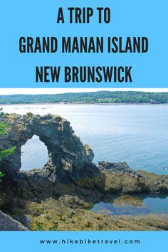 Ein Besuch auf Grand Manan Island, New Brunswick Hike Bike Travel - Urlaub East Coast Canada, Backpacking Canada, New Brunswick Canada, Discover Canada, Atlantic Canada, Canadian Travel, Visit Canada, Wanderlust, Places To Go