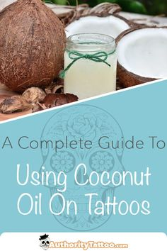 If you're looking for a natural healing lotion for your new tattoo, coconut oil may be the perfect choice. Read here to find out how to use it properly for fast and effective healing. Natural Healing, Natural Oils, Natural Products, Tattoo Care Instructions, New Tattoos, Cool Tattoos, Organic Tattoo, Tattoo Pain, Tattoo Aftercare