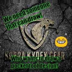 We need someone that can help use draw our first pocket tool design! DM or Email us if you would like to help!!! #kobrakydexgear #pockettool #edc #drawing #artist