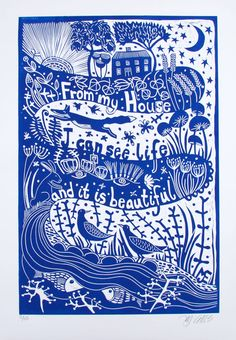 Life is beautiful is an inspirational original linocut print, handprinted by the artist in blue colors. printmaking by Mariann Johansen-Ellis, art, painting Woodblock Print, Landscape Paintings, Linocut Printmaking, Print Making, Linocut Prints, Prints For Sale, Screen Printing, Art, Prints