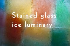 stained glass ice luminary