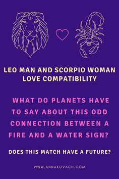 The Leo man is a fire sign and when he gets together with a Scorpio woman who is a water sign, she could certainly put out his flame and he can make her water boil over. It's important to know the Leo man and Scorpio woman compatibility. Scorpio And Leo Compatibility, Leo Man, Water Signs, Scorpio Woman, Fire Signs, Sayings, How To Make, Women, Lyrics