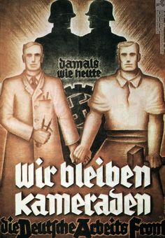 """Appeal of the German Workers' Front after the Dissolution of the Free Trade Unions: """"Then as Now, We Remain Comrades"""" (May 2, 1933)."""