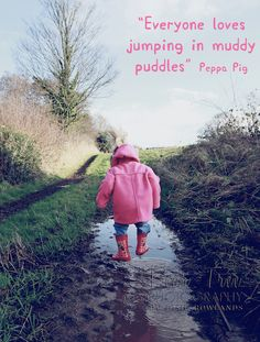 """""""Everyone loves jumping in muddy puddles"""" Peppa Pig www.facebook.com/PearTreePhotographyByJosie"""