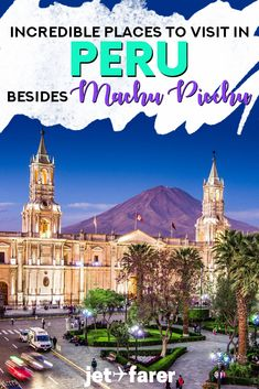 Are you planning a trip to Peru? Here are some of the best off-the-beaten-path destinations to visit in Peru (besides Machu Picchu). #SouthAmerica #Peru   Peru travel   things to do in Peru   where to stay in Peru   traveling in South America   Peru bucket list  
