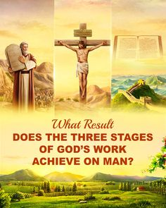 The three stages of work were done by one God; this is the greatest vision, and is the only path to knowing God. The three stages of work could only have been done by God Himself, and no man could do such work on His behalf—which is to say that only God Himself could have done His own work from the beginning until today. #God's_plan #God's_plan_quotes #salvation_of_God #Full_Salvation #plan_of_salvation #final_judgment