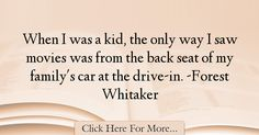 Forest Whitaker Quotes About Car - 9008