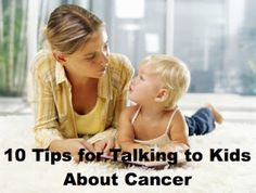 How to talk to your kids about cancer. #LIVESTRONG