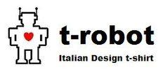 Sigrid e le mille e una notte...: T-robot: Italian Design T-Shirt..