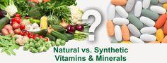 Synthetic Vitamins vs. Organic Vitamins