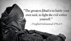 Jihad (al-nafs) heeft te maken met je eigen innerlijke strijd: het betekent onder andere je inspannen en hard werken om een doel te bereiken.