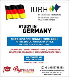 Studying in Germany has become dreams of many due to excellent learning environment. Come and meet the delegate from IUBH at Riya Education, Cochin. Visit our website.