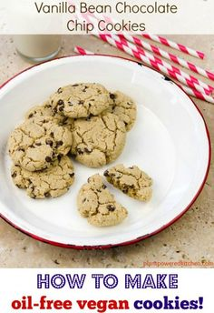 How To Make Oil-Free Vegan Cookies: 5 Top Tips, plus a vegan recipe for Vanilla Bean Chocolate Chip Cookies from Plant-Powered Kitchen. Vegan Dessert Recipes, Baking Recipes, Whole Food Recipes, Cookie Recipes, Free Recipes, Healthy Recipes, Healthy Desserts, Healthy Foods, Vegetarian Sweets