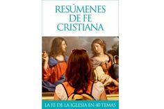 40 temas sobre la fe cristiana en un nuevo libro electrónico  Con el catecismo como referencia, puede descargarse en dispositivo móvil, libro electrónico y ordenador